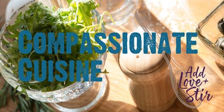 Compassionate Comfort Food tickets