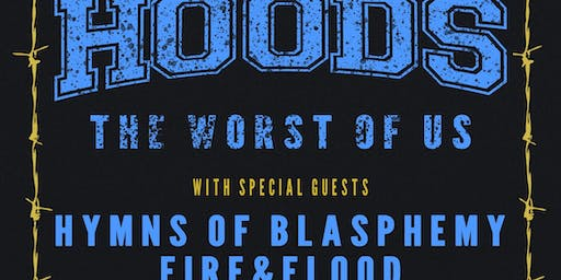 HOODS, Rhythm of Fear, The Worst of Us in Florence, SC