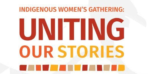 Indigenous Women's Gathering 2019