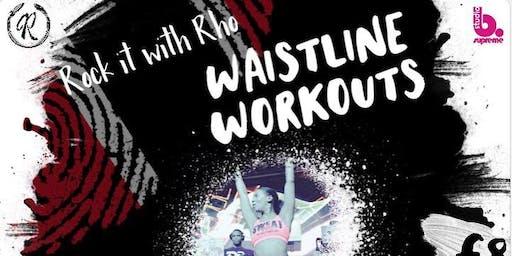 Rock it with Rho - Waistline Workouts