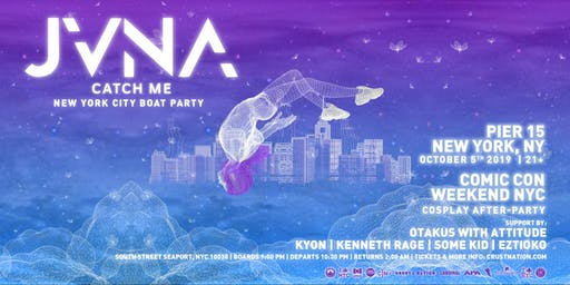 """JVNA: CATCH ME FT. OTAKUS WITH ATTITUDE """"NYC Yacht Cruise Boat Party"""""""