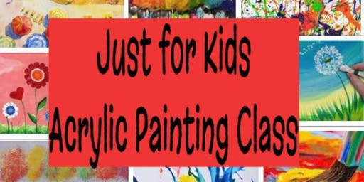 Just for Kids - Acrylic Painting Class