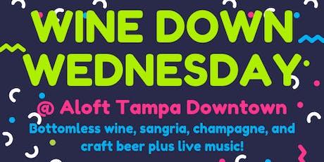 Wine Down Wednesday @ Aloft Tampa Downtown tickets