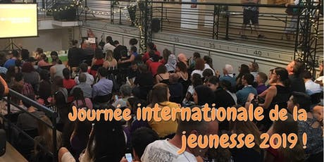 Journée internationale de la jeunesse 2019 billets