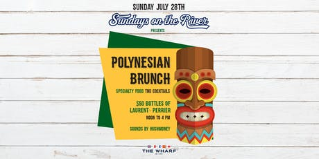 Polynesian Brunch, Sundays On The River tickets