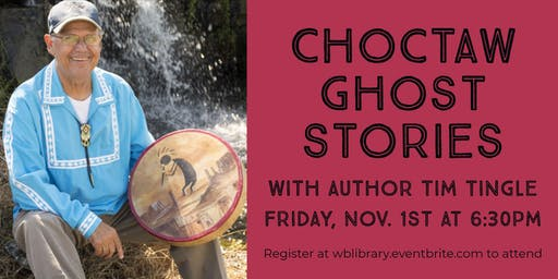 Choctaw Ghost Stories with Author Tim Tingle