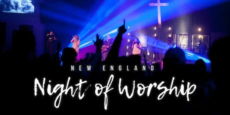 New England Night of Worship tickets