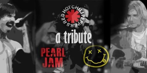 Live tribute to Peal Jam, Red Hot Chili Peppers and Nirvana