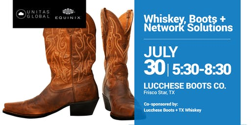Whiskey, Boots + Network Solutions