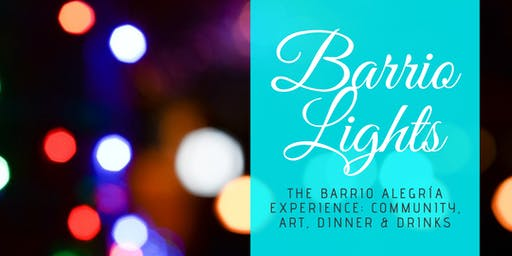 Barrio Lights: The Interactive Experience