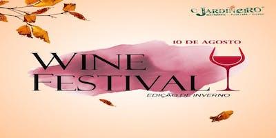 WINE FESTIVAL -  EDIÇÃO DE INVERNO - O JARDINEIRO WINE BAR