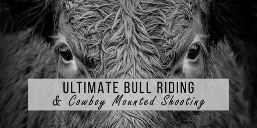 Ultimate Bull Riding & Cowboy Mounted Shooting