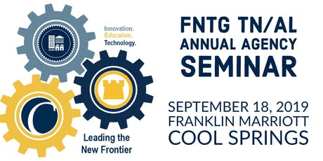 FNTG 2019 Alabama/Tennessee Agency Seminar tickets