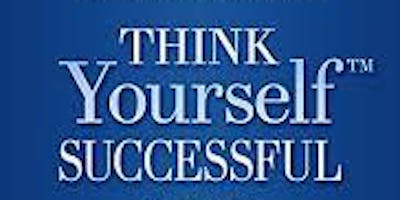THINK Yourself® SUCCESSFUL