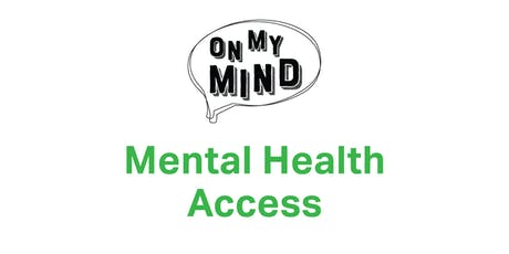 Mental Healthcare: Finding the Care You Need tickets