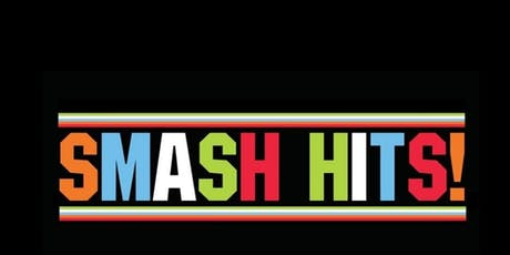 Smash Hits Live tickets