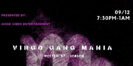 VIRGO GANG MANIA♍️ tickets