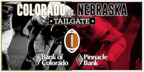 Colorado vs. Nebraska Tailgate - Bank of Colorado/Pinnacle Bank tickets