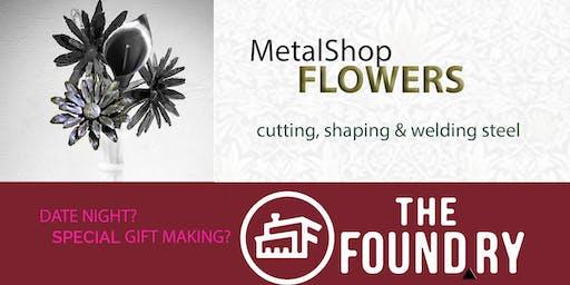 Flowers - Making in the Metalshop
