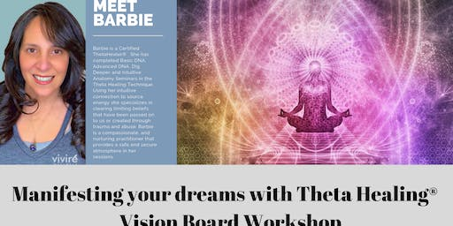 Manifesting your Dreams with Theta Healing Vision Board Workshop