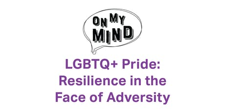 LGBTQ+ Pride: Resilience in the Face of Adversity tickets