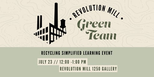 Recycling Simplified Learning Event - Revolution Mill Green Team