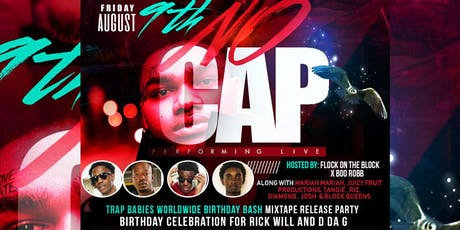 TRAP BABIES WORLDWIDE BIRTHDAY BASH MIXTAPE RELEASE PARTY FEAT. NO CAP tickets