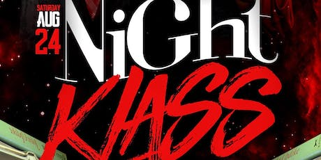 """NIGHT KLASS"" OFFICIAL BACK TO SCHOOL BASH tickets"