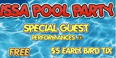 ISSA POOL PARTY tickets