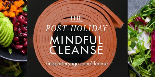 Post-Holiday Mindful Cleanse