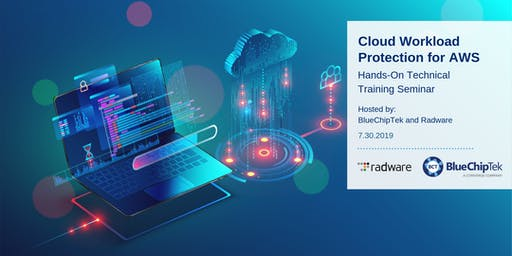Radware Cloud Workload Protection Hands-On Lab - Sponsored by BlueChipTek