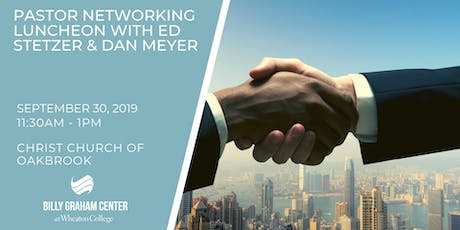 Pastor Networking Luncheon with Ed Stetzer and Dan Meyer tickets