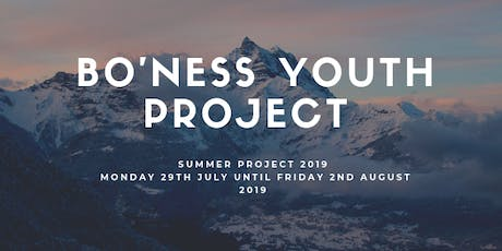 Bo'ness Youth Project - Summer Project 2019 tickets