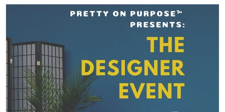 THE DESIGNER EVENT! tickets