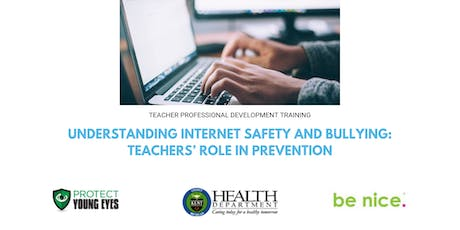 Understanding Internet Safety and Bullying: Teacher's Role in Prevention   tickets