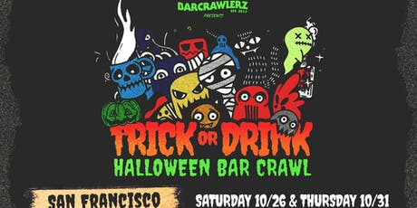 Trick or Drink: San Francisco Halloween Bar Crawl (2 Days) tickets