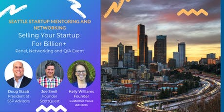 Selling Your Startup Billion Dollar Panel, Networking and Q/A Event tickets