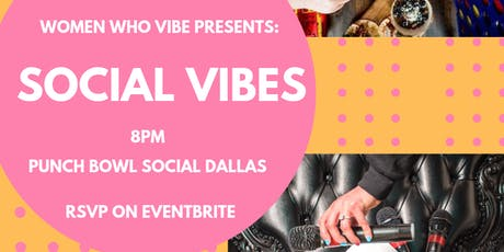 Women Who Vibe Presents: Social Vibes tickets