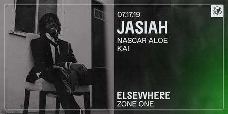 Jasiah @ Elsewhere (Zone One) tickets