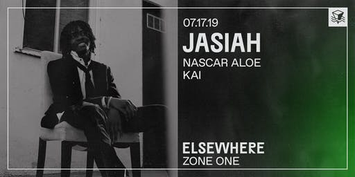Jasiah @ Elsewhere (Zone One)
