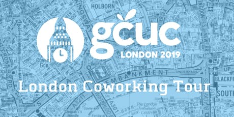 GCUC UK Coworking Tour 3 - London Bridge tickets