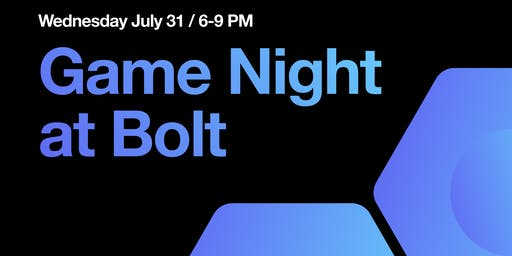 Bolt Game Night