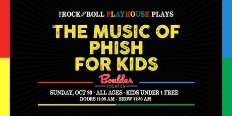 THE MUSIC OF PHISH FOR KIDS tickets