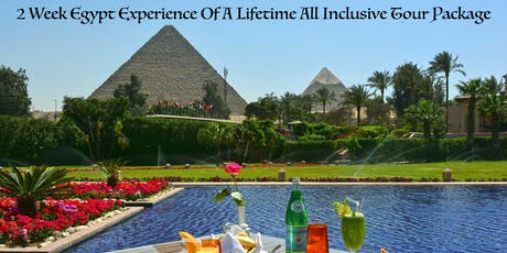 2-Week Egypt Experience Of A Lifetime All Inclusive Tour Package tickets