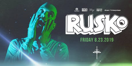 Rusko | 8.23.19 | 10:00 PM | 21+ tickets