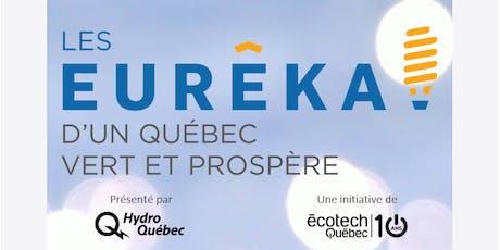 Les Eurêka! d'un Québec vert et prospère tickets