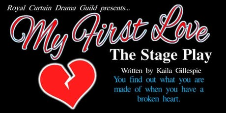 My First Love The Stage Play tickets