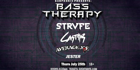 Bass Therapy W/ Strvfe, Castor, Average Joe, & More! tickets