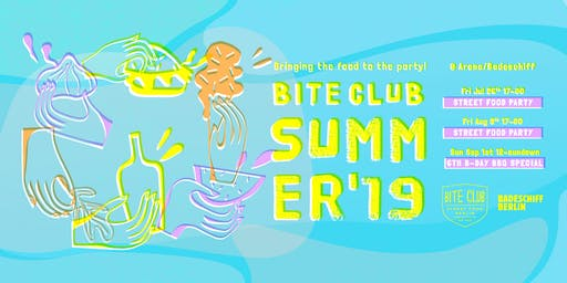 BITE CLUB Berlin Street Food Party Season Launch