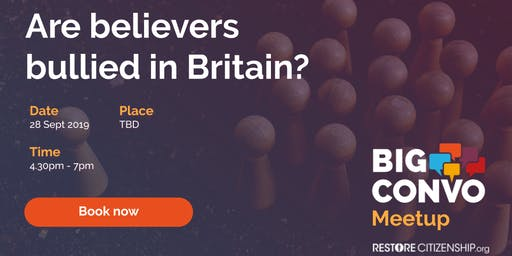 Are believers bullied in Britain?